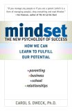 Mindset The New Psychology of Success 1st 2007 9780345472328 Front Cover