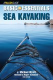 Sea Kayaking - Basic Essentials� 3rd 2005 9780762738328 Front Cover