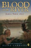 Blood on the River James Town 1607 2007 9780142409329 Front Cover