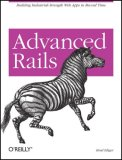 Advanced Rails 2007 9780596510329 Front Cover