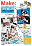 Spy Tech! 10 Sneaky Gadgets You Can Make 2008 9780596523329 Front Cover