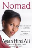 Nomad From Islam to America - A Personal Journey Through the Clash of Civilizations 2011 9781439157329 Front Cover