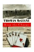 Keep the Change 1st 1990 9780679730330 Front Cover
