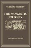 Monastic Journey 1977 9780879075330 Front Cover
