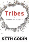 Tribes We Need You to Lead Us 2008 9781591842330 Front Cover