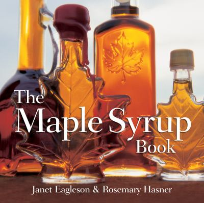 Maple Syrup Book 2006 9781770850330 Front Cover
