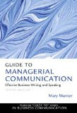 Guide to Managerial Communication: