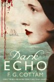 Dark Echo 2010 9780312544331 Front Cover