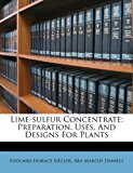 Lime-Sulfur Concentrate Preparation, Uses, and Designs for Plants 2012 9781286686331 Front Cover