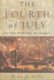 Fourth of July And the Founding of America 2008 9781585679331 Front Cover