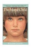Moral Child Nurturing Children's Natural Moral Growth 1990 9780029069332 Front Cover