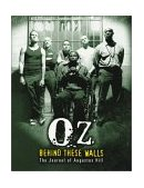 Oz Behind These Walls - The Journal of Augustus Hill 2003 9780060521332 Front Cover