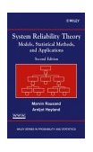 System Reliability Theory Models, Statistical Methods, and Applications