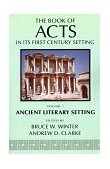Book of Acts in Its Ancient Literary Setting 1st 1993 9780802824332 Front Cover