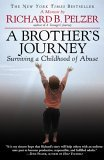 Brother's Journey Surviving a Childhood of Abuse 2006 9780446696333 Front Cover