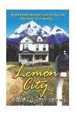 Lemon City A Novel 2004 9780812970333 Front Cover