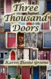 Three Thousand Doors 2010 9780982624333 Front Cover
