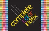 Complete Color Index 1st 2008 9781600613333 Front Cover