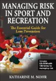 Managing Risk in Sport and Recreation The Essential Guide for Loss Prevention cover art
