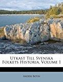 Utkast till Svenska Folkets Historia 2012 9781286493335 Front Cover