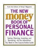 New Money Book of Personal Finance Saving, Planning, Investing, and Borrowing -- All the Information You Need in One Easy-To-Follow Guide 2002 9780446679336 Front Cover