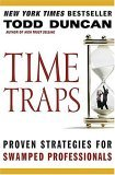 Time Traps Proven Strategies for Swamped Professionals 2006 9780785288336 Front Cover
