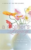 Mother's Legacy Your Life Story in Your Own Words 2007 9781404113336 Front Cover