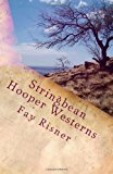 Stringbean Hooper Westerns Dark Wind Howls over Mary and Small Feet's Many Moon Journey 2013 9781492936336 Front Cover
