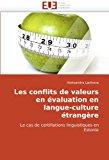 Conflits de Valeurs en �valuation en Langue-Culture �trang�re 2010 9786131513336 Front Cover