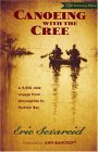 Canoeing with the Cree 75th Anniversary Edition 1st 2005 Revised  9780873515337 Front Cover