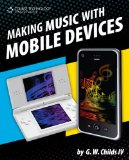 Making Music with Mobile Devices 2010 9781435455337 Front Cover