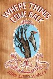 Where Things Come Back 2011 9781442413337 Front Cover