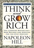 Think and Grow Rich The Landmark Bestseller Now Revised and Updated for the 21st Century 2005 9781585424337 Front Cover