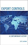 Export Controls A Contemporary History 2013 9780761862338 Front Cover
