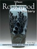 Warman's Rookwood Pottery Identification and Price Guide 2008 9780896896338 Front Cover