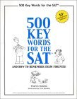 Five Hundred SAT Words, and How to Remember Them Forever! 12th 2002 Anniversary 9780965326339 Front Cover
