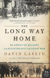 Long Way Home An American Journey from Ellis Island to the Great War 2011 9780061233340 Front Cover