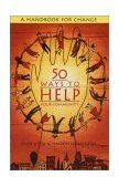 50 Ways to Help Your Community A Handbook for Change 1994 9780385472340 Front Cover