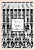Deep Veils: Erik L'heureux and Pencil Office 2014 9781941806340 Front Cover