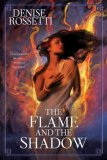 Flame and the Shadow 2008 9780441016341 Front Cover