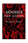 Hoosier Folk Legends 1st 1984 9780253203342 Front Cover