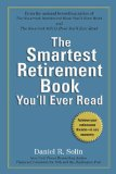 Smartest Retirement Book You'll Ever Read Achieve Your Retirement Dreams - In Any Economy 2010 9780399536342 Front Cover