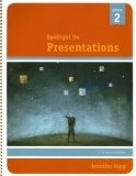 Spotlight on Presentations 2nd 2007 9781423904342 Front Cover