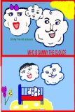 Who Is Sammy the Cloud? Book One of the Sammy the Cloud Series 2008 9781438247342 Front Cover