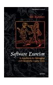 Software Exorcism A Handbook for Debugging and Optimizing Legacy Code 2003 9781590592342 Front Cover