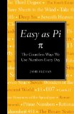 Easy as Pi The Countless Ways We Use Numbers Every Day 2010 9781606521342 Front Cover