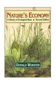 Nature's Economy A History of Ecological Ideas 2nd 1994 Revised  9780521468343 Front Cover