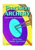 Precision Archery 2003 9780736046343 Front Cover