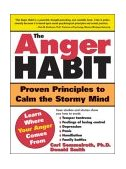 Anger Habit Proven Principles to Calm the Stormy Mind 2004 9781402203343 Front Cover