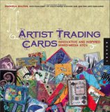 1,000 Artist Trading Cards Innovative and Inspired Mixed Media ATCs 2007 9781592533343 Front Cover